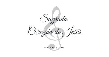 SAGRADO CORAZÓN DE JESÚS CANCIÓN