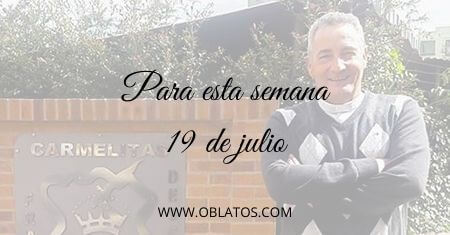 PARA ESTA SEMANA JULIO 19 DE 2020