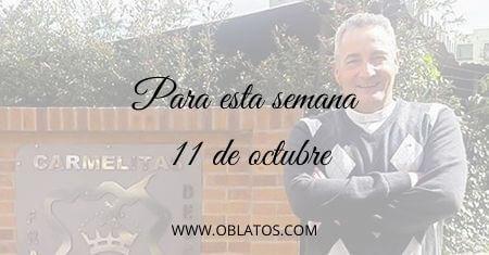 PARA ESTA SEMANA OCTUBRE 11 DE 2020
