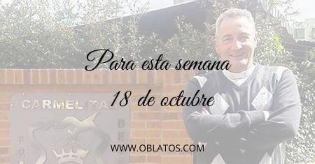 PARA ESTA SEMANA OCTUBRE 18 DE 2020